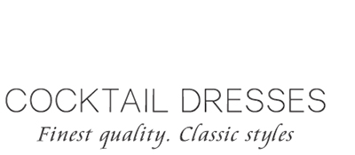 Cocktail Dresses Fine Quality Classic Styles